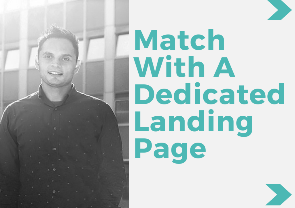 Match With A Dedicated Landing Page