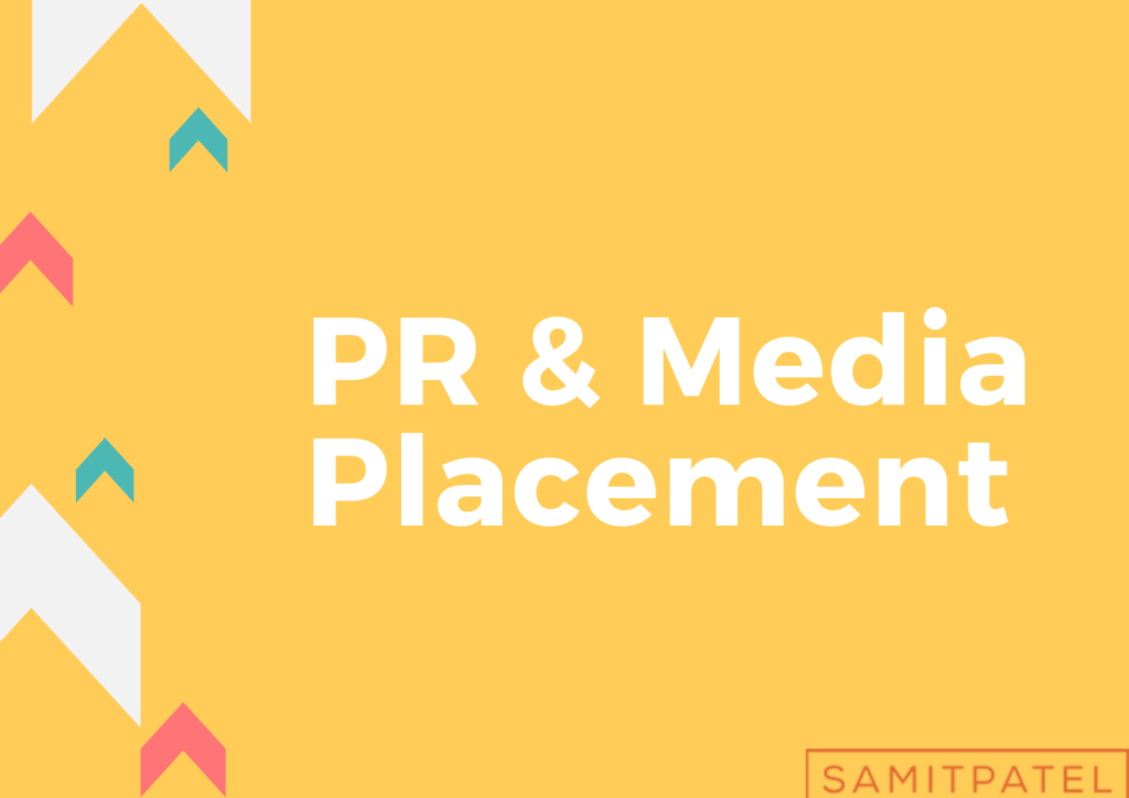 PR & Media Placement Samit Patel