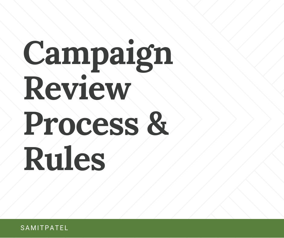 Campaign Review Process & Rules