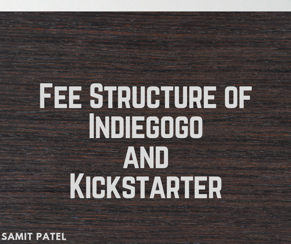 Fee Structure of Indiegogo and Kickstarter