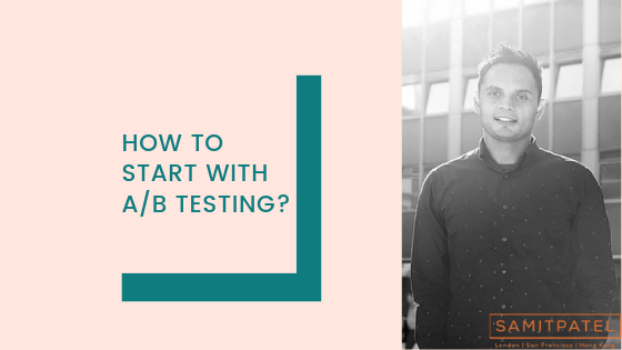 HOW TO START WITH AB TESTING