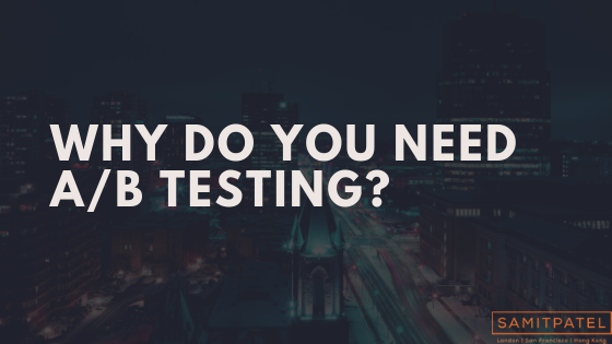 Why you need ab testing