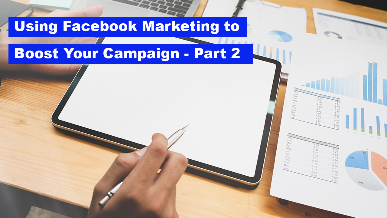 How to Use Facebook Marketing to Boost Your Crowdfunding Campaign - A Beginner's Guide, Part 2