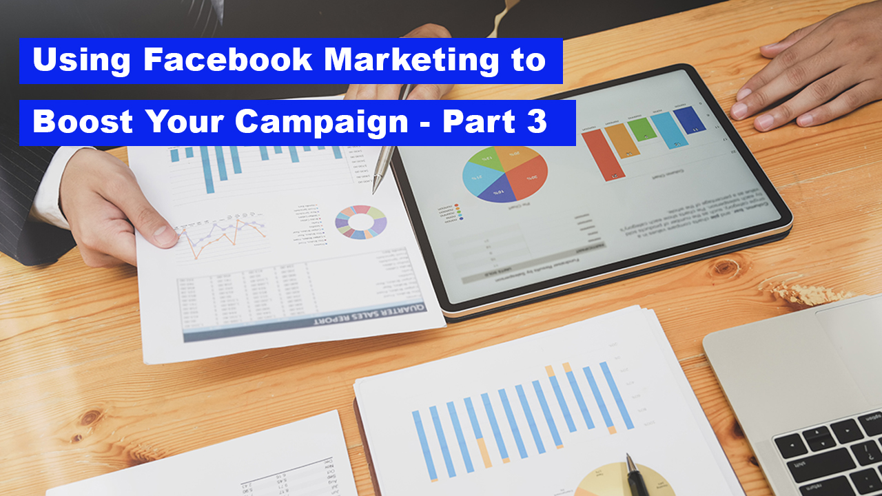 How to Use Facebook Marketing to Boost Your Crowdfunding Campaign - A Beginner's Guide, Part 3