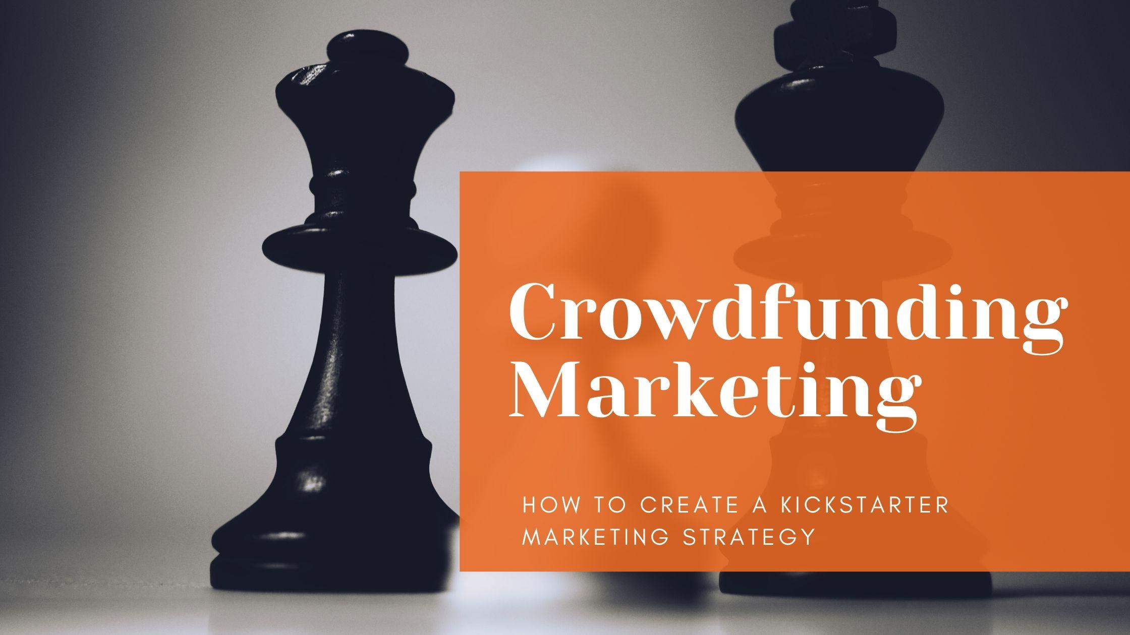 crowdfunding marketing strategy
